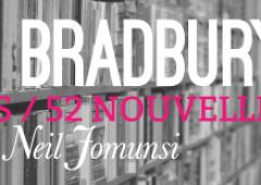 Le projet Bradbury : 52 semaines pour 52 nouvelles