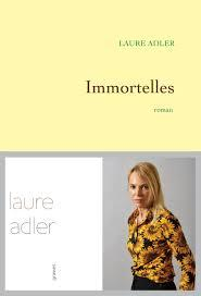 immortelles laura adler