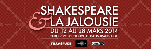 Transfuge-Shakespeare-Jalousie-